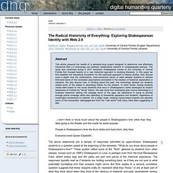DHQ: Digital Humanities Quarterly: The Radical Historicity of Everything: Exploring Shakespearean Identity with Web 2.0