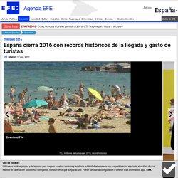 España cierra 2016 con récords históricos de la llegada y gasto de turistas