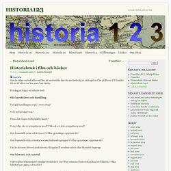 Historiebruk i film och böcker
