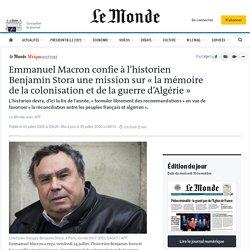 Emmanuel Macron confie à l'historien Benjamin Stora une mission sur «la mémoire de la colonisation et de la guerre d'Algérie»