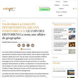 LE COIN DES HISTORIENS Le nom, une affaire de géographie