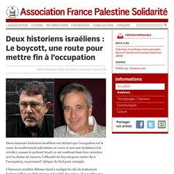 Deux historiens israéliens : Le boycott, une route pour mettre fin à l'occupation