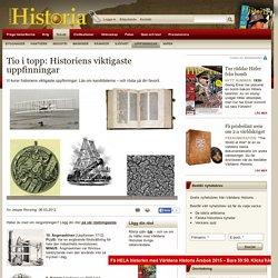 Tio i topp: Historiens viktigaste uppfinningar