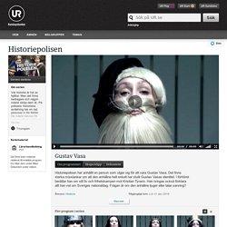 Historiepolisen: Gustav Vasa