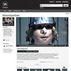 Historiepolisen: Leif Eriksson