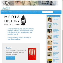 Media History Digital Library - Online Access to the Histories of Cinema, Broadcasting & Sound