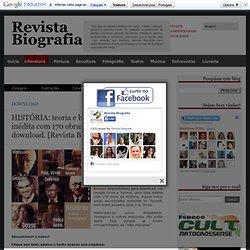 HISTÓRIA: teoria e historiografia- lista inédita com 170 obras de História para download. [Revista Biografia]