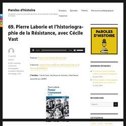 69. Pierre Laborie et l'historiographie de la Résistance, avec Cécile Vast
