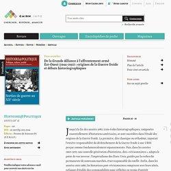 De la Grande Alliance à l'affrontement armé Est-Ouest (1944-1950): origines de la Guerre froide et débats historiographiques