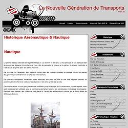 Historique Aéronautique & Nautique - La Nouvelle Génération de Transports