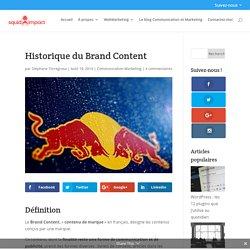 Historique du Brand Content