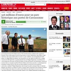516 millions d'euros pour un parc historique aux portes de Carcassonne - 09/07/2015 - ladepeche.fr