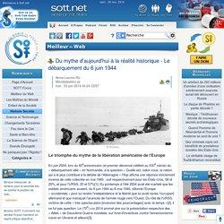 Du mythe d'aujourd'hui à la réalité historique - Le débarquement du 6 juin 1944