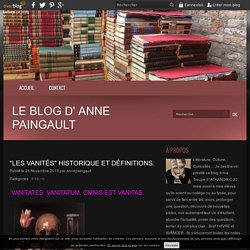 Les Vanités. Historique et définitions.