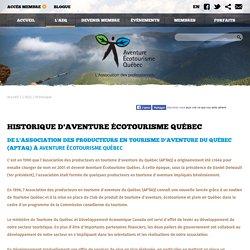 Historique d'Aventure Écotourisme Québec - Aventure Écotourisme Québec