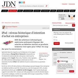 iPad : niveau historique d'intention d'achat en entreprises - Journal du Net Solutions