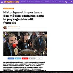 Historique et importance des médias scolaires dans le paysage éducatif français – Ludomag.com