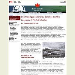 Lieu historique national du Canal-de-Lachine - Le berceau de l'industrialisation