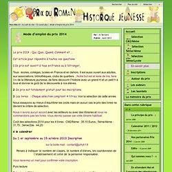 Prix du Roman Historique Jeunesse - Mode d'emploi du prix 2014