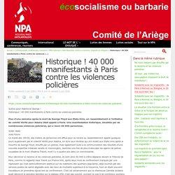Historique ! 40 000 manifestants à Paris contre les violences policières