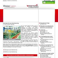 Historique du Lean Manufacturing avec Vision Lean