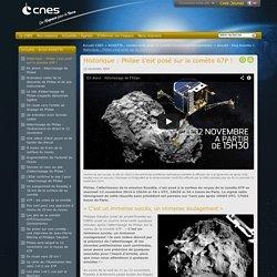 Historique : Philae s'est posé sur la comète 67P !