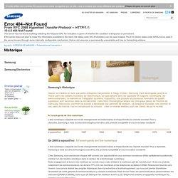 Historique - Présentation de L'entreprise - À Propos de Samsung - Samsung