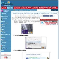 Activer l'historique des fichiers pour sauvegarder ses documents - Windows 8