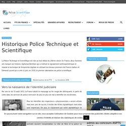Historique de la Police Technique et Scientifique