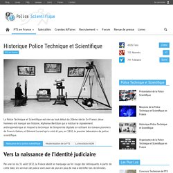 Historique - Police Scientifique