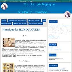 Historique des JEUX OU JOUETS