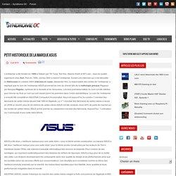 Petit historique de la marque ASUS - Syndrome OCSyndrome OC