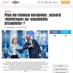 (4) Plan de relance européen: accord «historique» ou «vaudeville bruxellois»?
