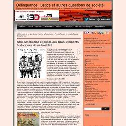 Afro-Américains et police aux USA, éléments historiques d'une hostilité