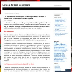 Les fondements historiques et idéologiques du racisme « respectable » de la « gauche » française