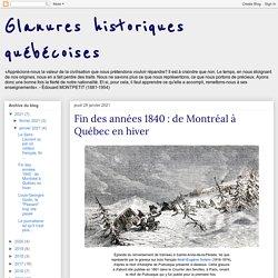 Fin des années 1840 : de Montréal à Québec en hiver
