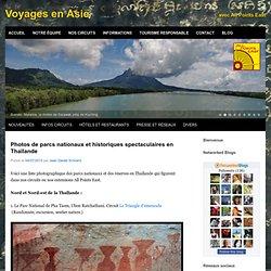 Photos de parcs nationaux et historiques spectaculaires en Thaïlande