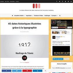 45 dates historiques illustrées grâce à la typographie