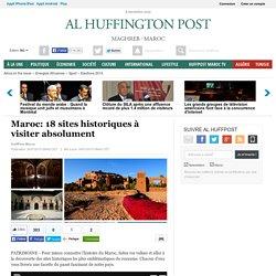 Maroc: 18 sites historiques à visiter absolument