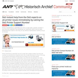 ANP Historisch Archief Community - Dell instant help from the Dell experts on all printer issues immediately by calling the Dell Printer Support Number