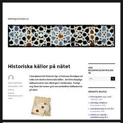 Historiska källor på nätet - bildningscentralen.se