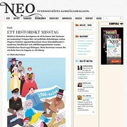 Ett historiskt misstag - Magasinet Neo