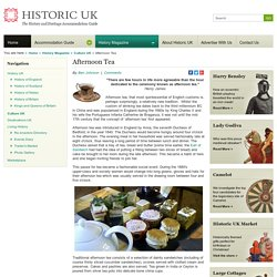 The history of afternoon tea - a great British tradition