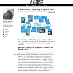 A 'Brief' History of Game AI Up To AlphaGo, Part 1 – Andrey Kurenkov's Web World