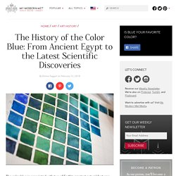 The History of the Color Blue: From Ancient Egypt to New Discoveries