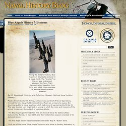 Naval History Blog » Blog Archive » Blue Angels History Milestones