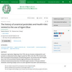 Ann Agric Environ Med 2017;24(2):312–316 The history of arsenical pesticides and health risks related to the use of Agent Blue