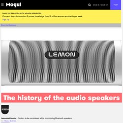 The history of the audio speakers