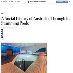 A Social History of Australia, Through Its Swimming Pools