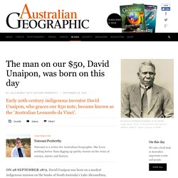 On this day in history: David Unaipon born